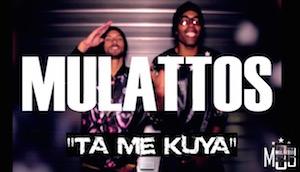 Mulattos - Ta Me Kuya