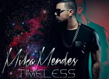 Mika Mendes - Timeless