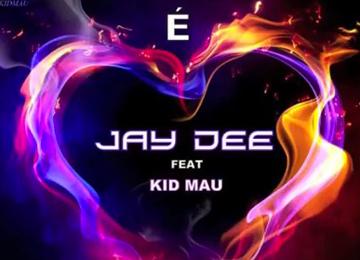 Jay Dee feat Kid Mau - Nao éAmor