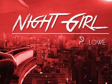 P. Lowe - Night Girl