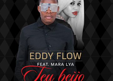 Eddy Flow feature Mara Lya - Esse Teu Beijo