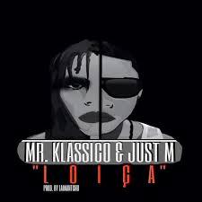 Mr. Klassico & Just M - Loiça