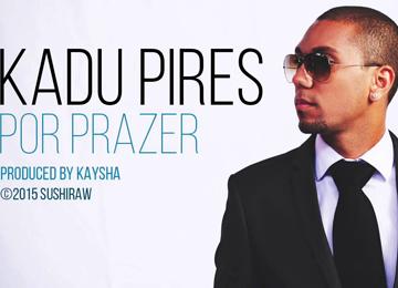 Kadu Pires - Por Prazer