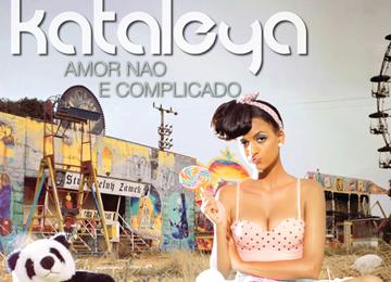 Kataleya - Amor Não E Complicado