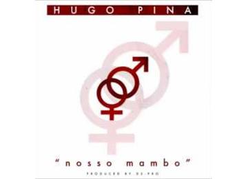 Hugo Pina - Nosso Mambo