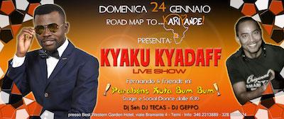 Kyaku Kyadaff Live Show