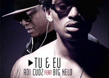 Adi Cudz feature Big Nelo - Tu & Eu