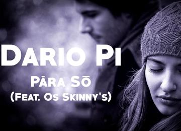 Dario Pi feature Os Skinny's - Para Só