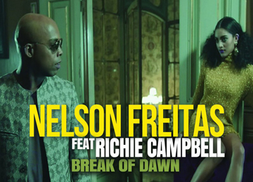 Nelson Freitas feature Richie Campbell - Break of dawn