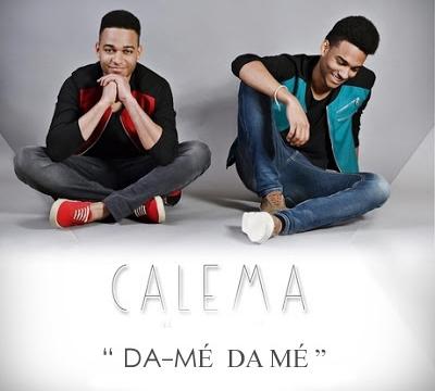 Calema - Dá-me Dá-me - Classifica Kizomba Aprile 2016