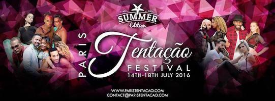 Paris Tentaçao Festival Summer Edition 2016