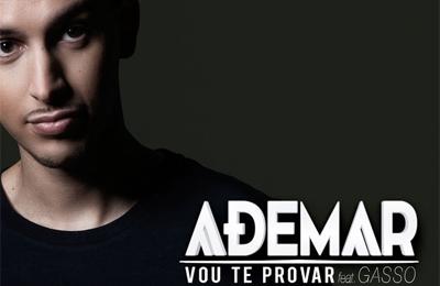 DJ Ademar feature Gasso - Vou Te Provar