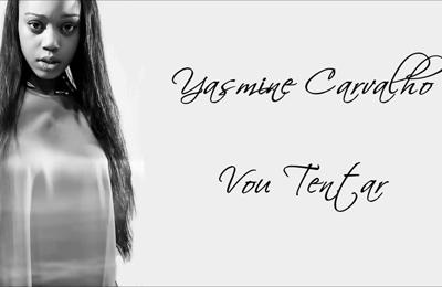 Yasmine Carvalho - Vou Tentar