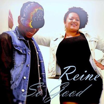 Reine & Gil Cmoi - So Good