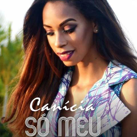 Canícia Rodrigues - Só Meu