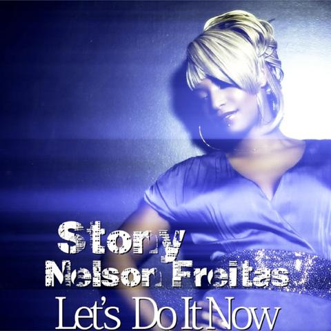 Stony & Nelson Freitas - Let's Do It Now