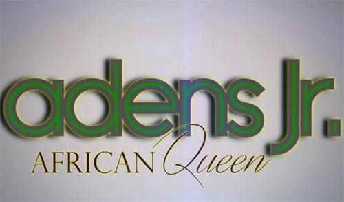 Adens Jr - My African Queen