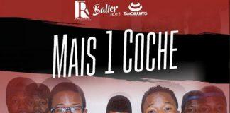 Baller Boyz - Mais Um Coche Classifica Kizomba Ottobre 2016