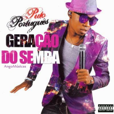 Puto Português – Geração Do Semba