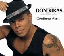 Don Kikas - Continua Assim