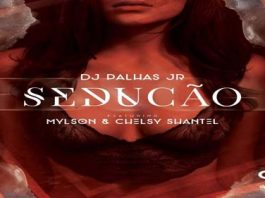Dj Palhas feature Mylson & Chelsy Shantel - Sedução