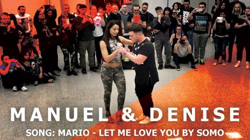 """Manuel & Denise - Kizomba Fusion """"Let Me Love You"""""""