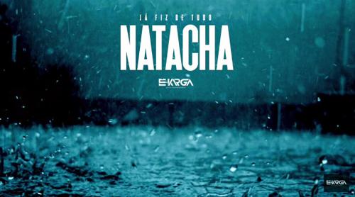 Natacha - Já fiz de tudo