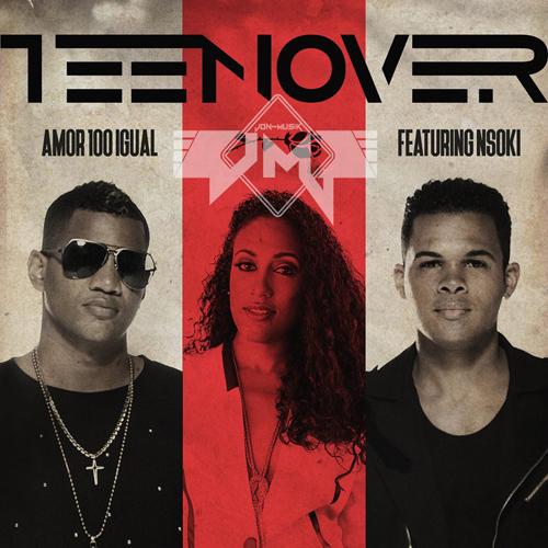Teenover feature Nsoki - Amor Sem Igual