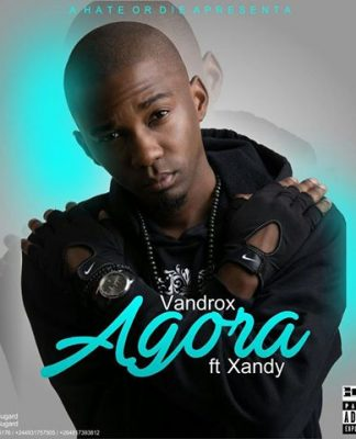 Vandrox feature Xandy - Agora