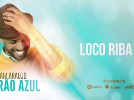 William Araujo - Loco Riba Bo