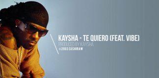Kaysha feature Vibe - Te Quiero