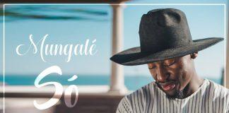 Mungalé - Só Quero Curtir