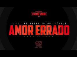 Anselmo Ralph feature Perola - Amor Errado