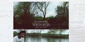 Claudio Fénix feature Lil Saint - Volta Só Já