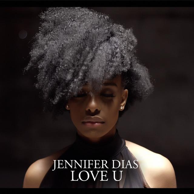 Jennifer Dias - Love U