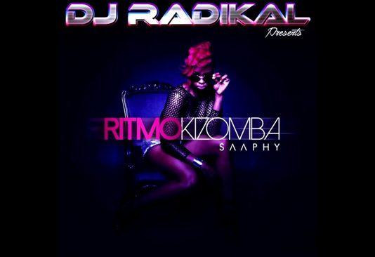 Saaphy feature Dj Radikal - Ritmo kizomba