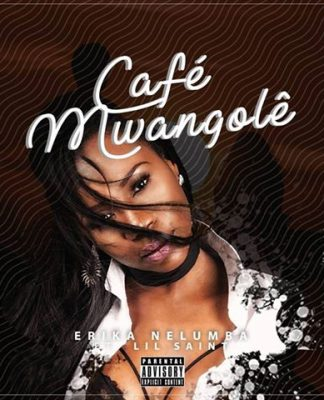 Erika Nelumba feature Lil Saint - Café Mwangolê
