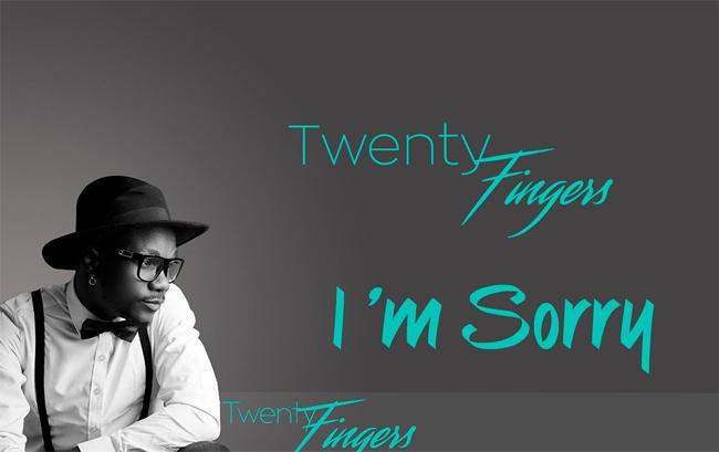 Twenty Fingers - I'm Sorry