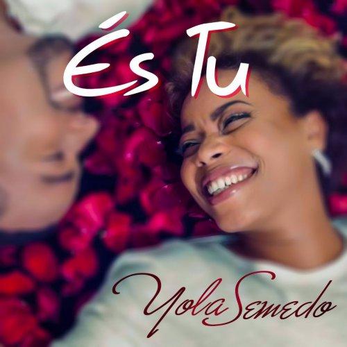 Yola Semedo - És Tu