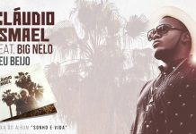 Cláudio Ismael feature Big Nelo - Teu Beijo