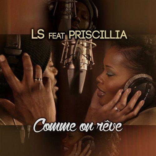 LS feature Priscillia - Comme on reve