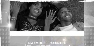 Marvin & Yasmine - Je serai la