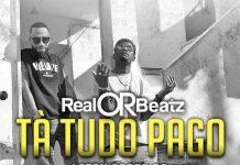RealOrBeatz feature Laton Cordeiro & Dj Dotorado Pro - Tà Tudo Pago