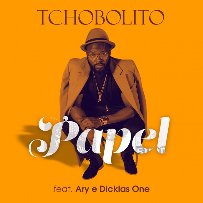 Tchobolito Mrpapel feature Ary & Dicklas One - Papel