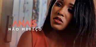 Anaïs Monteiro - Não Mereço