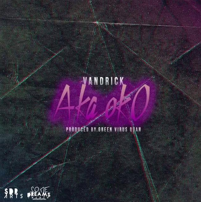 Vandrick - Aka Oko