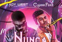Cláudio Fênix & Ady West O Flownomenal - Nunca Mais
