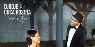 Djodje e Cuca Roseta primo posto nella Top10 ottobre con Vamos Fugir