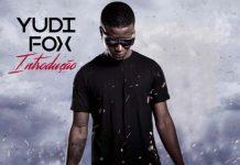 Yudi Fox - Introduçao