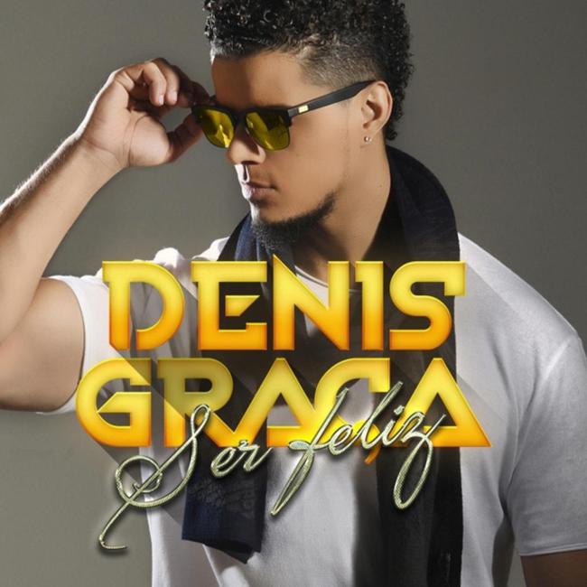 Denis Graca - Ser Feliz